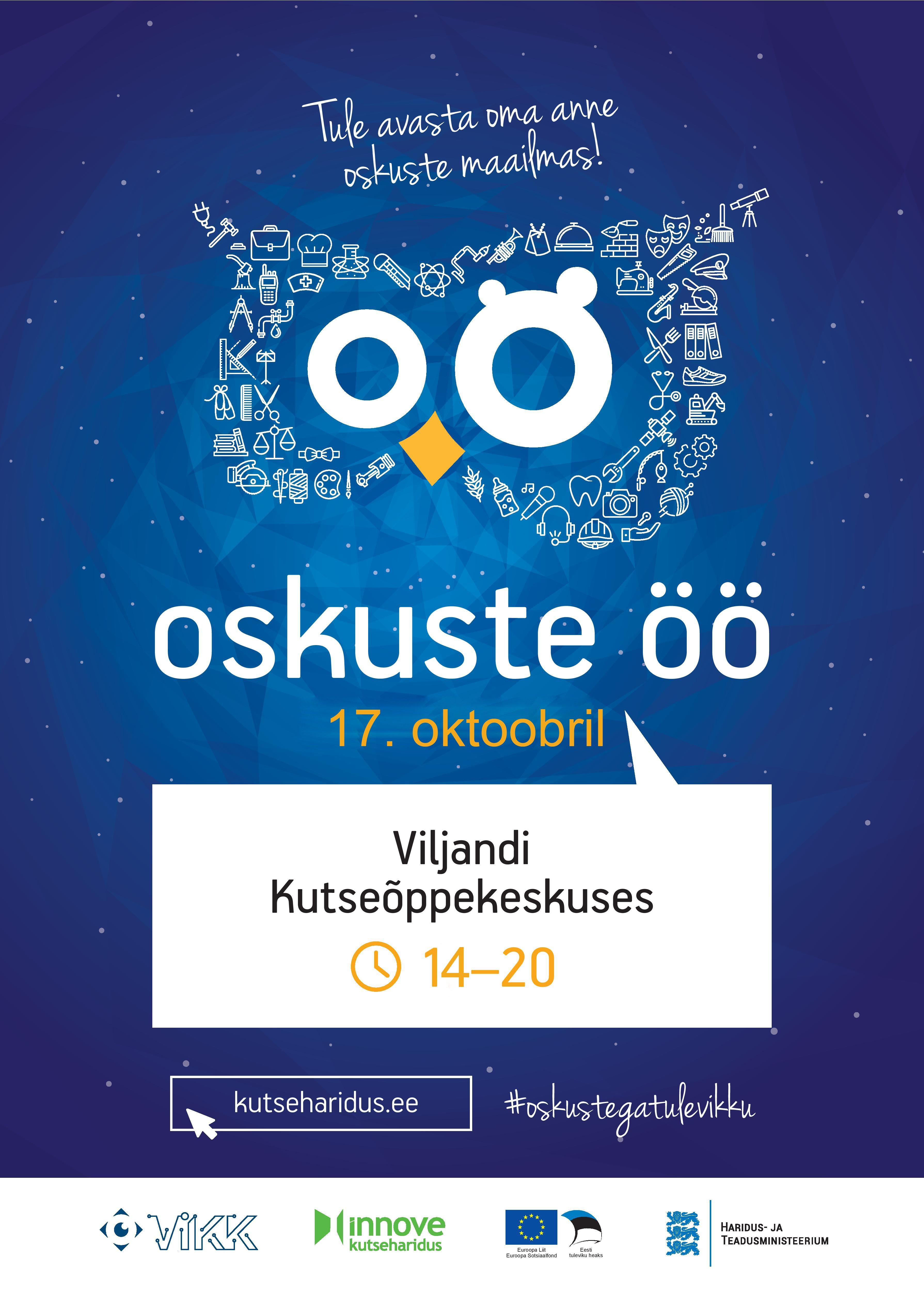 Oskuste Öö Viljandi Kutseõppekeskuses 17. oktoobril 2019